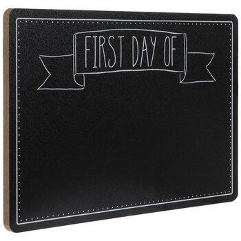 First Day Of Chalkboard