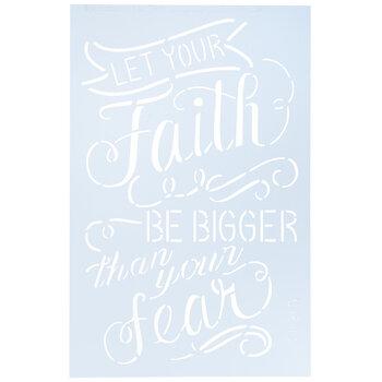 Faith Bigger Than Fear Stencil
