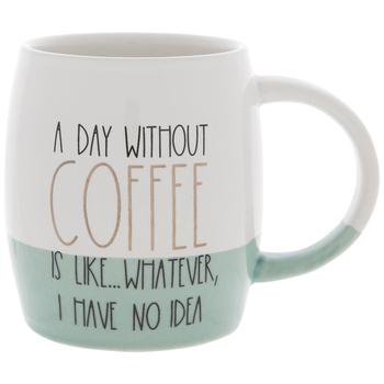 A Day Without Coffee Mug