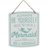 Be A Mermaid Metal Wall Decor