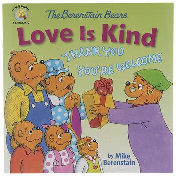 The Berenstain Bears Love Is Kind
