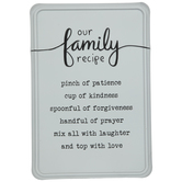 Our Family Recipe Metal Sign