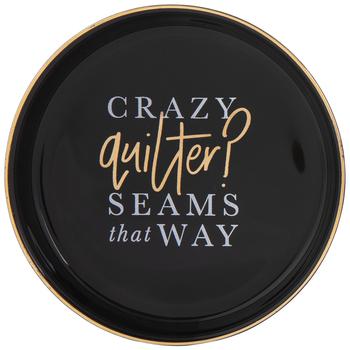 Crazy Quilter Seams That Way Pin Dish