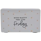 Make Monday Feel Like Friday Polka Dot Decor