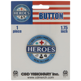 Doctors & Nurses Heroes Metal Button Pin