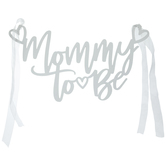 Mommy To Be Chair Sign