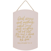 Philippians 4:6 - 8 Wood Wall Decor