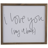 I Love You Say It Back Wood Wall Decor