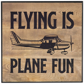 Flying Is Plane Fun Wood Wall Decor