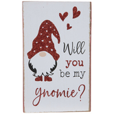 Will You Be My Gnomie Wood Decor