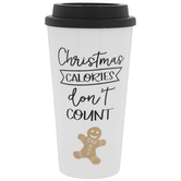 Christmas Calories Don't Count Cup