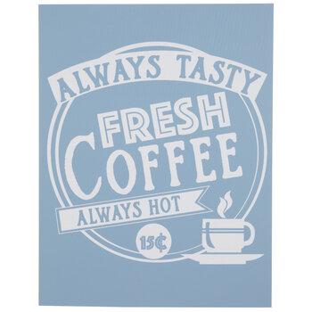 Fresh Coffee Adhesive Silkscreen Stencil