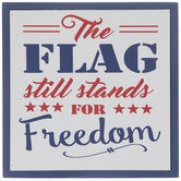 The Flag Still Stands Wood Decor