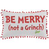 Be Merry Not A Grinch Pom Pom Pillow