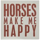 Horses Make Me Happy Wood Decor