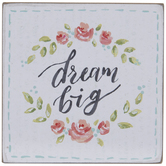 Dream Big Floral Wood Decor