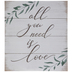 All You Need Is Love Wood Wall Decor