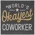 World's Okayest Coworker Wood Decor