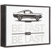 Be Fast Or Be Last Wood Wall Decor