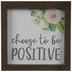 Choose To Be Positive Wood Decor