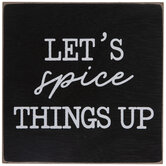 Let's Spice Things Up Wood Decor