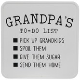 Grandpa's To-Do List Metal Sign