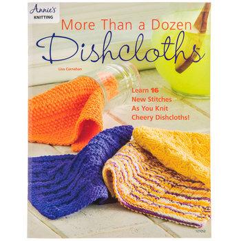 More Than a Dozen Dishcloths Book