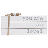 You Are So Loved Wood Stacked Books