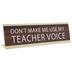 Teacher Voice Nameplate