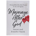 Marriage After God