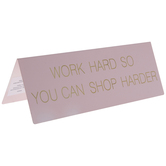 Work Hard Shop Harder Metal Decor