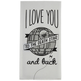 Love You To The Death Star Kitchen Towel