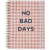 No Bad Days Gingham Spiral-Bound Planner