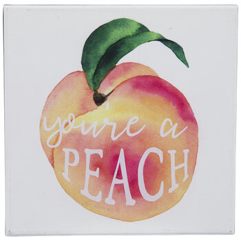You're A Peach Wood Decor