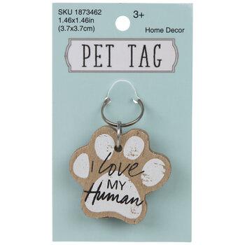 I Love My Human Pet Tag