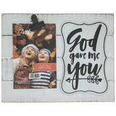 "God Gave Me You Wood Clip Frame - 4"" x 6"""