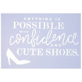 Confidence & Cute Shoes Stencil