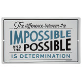 Impossible & The Possible Metal Sign