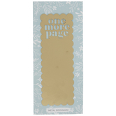 One More Page Scalloped Metal Bookmark