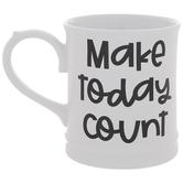Make Today Count Mug