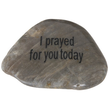 I Prayed For You Today Garden Stone