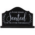 Please Remain Seated Wood Decor