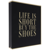 Life Is Short Buy The Shoes Binder