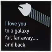 To A Galaxy Far, Far Away & Back Wood Decor