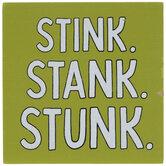 Stink Stank Stunk Striped Wood Decor