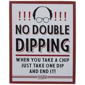 Seinfeld No Double Dipping Wood Decor