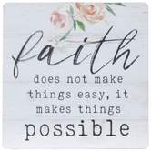 Faith Makes Things Possible Wood Magnet