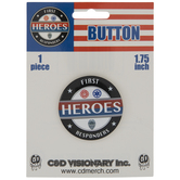 First Responder Heroes Metal Button Pin