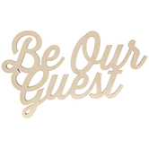 Be Our Guest Wood Cutout