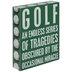 Golf Tragedies Wood Decor